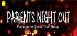 Parents Night Out @ Shelter Community Church   Kettering   OH   United States